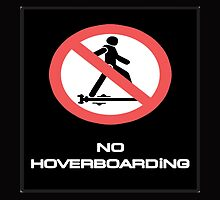 BTTF NO HOVER BOARDING by jomacart