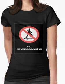 BTTF NO HOVER BOARDING Womens Fitted T-Shirt
