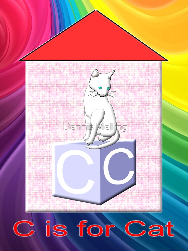 C is for Cat by Dennis Melling