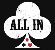 All in - Ace of Clubs (II) by neizan