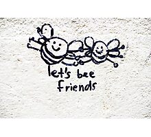 Let's bee friends Photographic Print