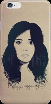 I am Human by Danielle  Madrigal