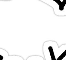 i love freaks Sticker