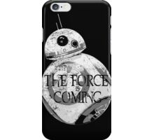 The Force Is Coming iPhone Case/Skin