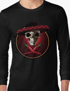 Funny Mexican Skull with chili  Long Sleeve T-Shirt