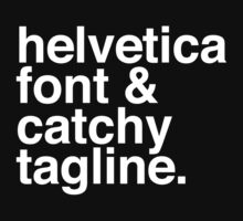 Helvetica & catchy tagline One Piece - Long Sleeve