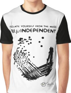 Be μindependent Graphic T-Shirt