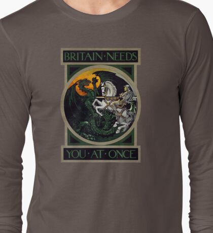 Britain Needs You At Once! WWI Poster Long Sleeve T-Shirt