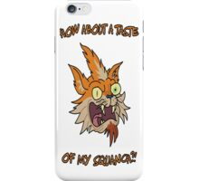 Rick and Morty – How About a Taste of My Squanch?! iPhone Case/Skin