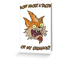 Rick and Morty – How About a Taste of My Squanch?! Greeting Card