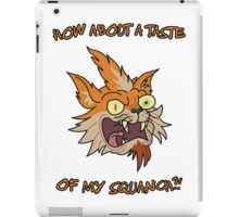 Rick and Morty – How About a Taste of My Squanch?! iPad Case/Skin