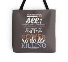 It's A Metaphor Tote Bag
