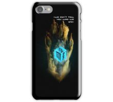 <We can't tell you who We are> iPhone Case/Skin