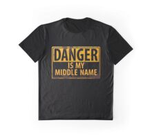 """Funny, """"DANGER, Is My Middle Name"""" Metal with Rust Sign Yellow Black Graphic T-Shirt"""