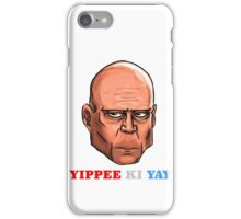 YIPPEE KI YAY- BRUCE WILLIS DIE HARD- (Specially Detailed) iPhone Case/Skin