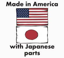 Made In America With Japanese Parts Kids Tee