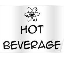 TBBT - Hot Beverage Poster