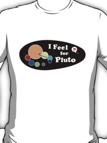 Owner of a Lonely Planetoid T-Shirt