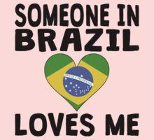 Someone In Brazil Loves Me Kids Tee