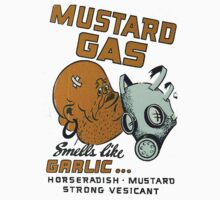 Mustard Gas Smells Like Garlic... Kids Clothes