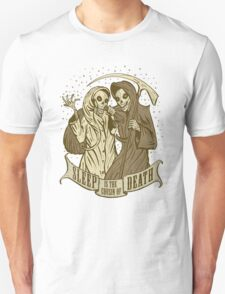 Sleep is the cousin of Death Unisex T-Shirt