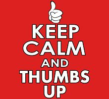 KEEP CALM AND THUMBS UP T-Shirt
