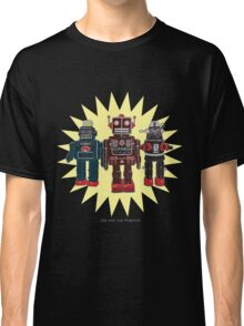 We Are The Robots Classic T-Shirt
