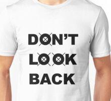 Don't Look Back - Black Unisex T-Shirt