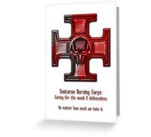 Sontaran Nursing Corps Greeting Card