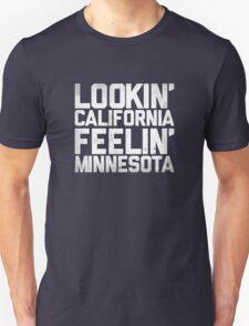 Lookin' California, Feelin' Minnesota (White) Unisex T-Shirt