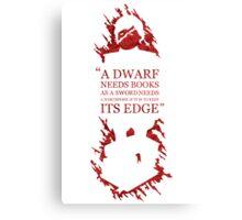 A dwarf needs book Canvas Print