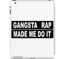 gangsta rap iPad Case/Skin