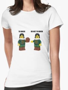 To brick or not to brick Womens Fitted T-Shirt