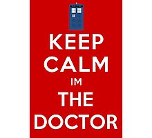 Keep calm im the doctor Photographic Print