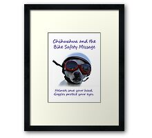 Chihuahua and the Bike Safety Message Tee and Sticker Framed Print