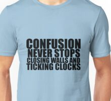 And Ticking Clocks Unisex T-Shirt