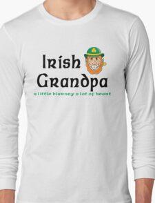 "Irish Grandpa "" Irish Grandpa - A Little Blarney A Lot of Heart"" Long Sleeve T-Shirt"