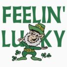 St Patrick&#x27;s Day Irish Luck by HolidayT-Shirts
