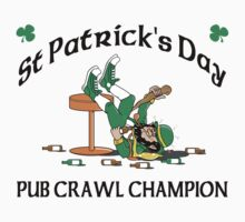 Irish Pub Crawl Champion by HolidayT-Shirts