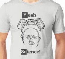 Yeah Science! Unisex T-Shirt