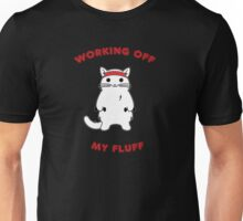 Working Off My Fluff Unisex T-Shirt