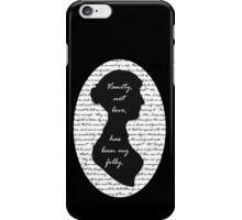 Jane Austen -- Pride and Prejudice Quote Design iPhone Case/Skin