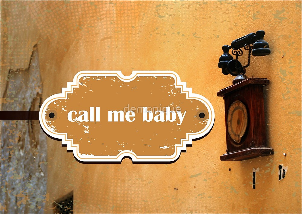call me baby by demonique