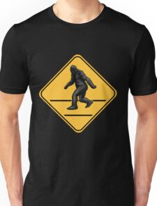 Caution! Bigfoot Crossing! Unisex T-Shirt