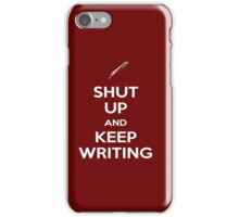 Keep Writing #2 iPhone Case/Skin