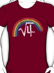Square Root of Four is Rainbows T-Shirt