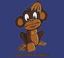 Touch My Monkey by Lynxz