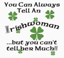 Funny Irish Woman by HolidayT-Shirts