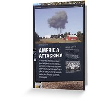 The Day America Was Attacked Greeting Card