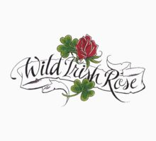 Wild Irish Rose by HolidayT-Shirts